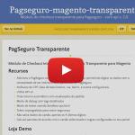 Screencast Magento + PagSeguro Transparente